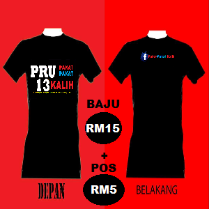 T-Shirt Kempen PRU13 Pakat-Pakat Kalih 3s