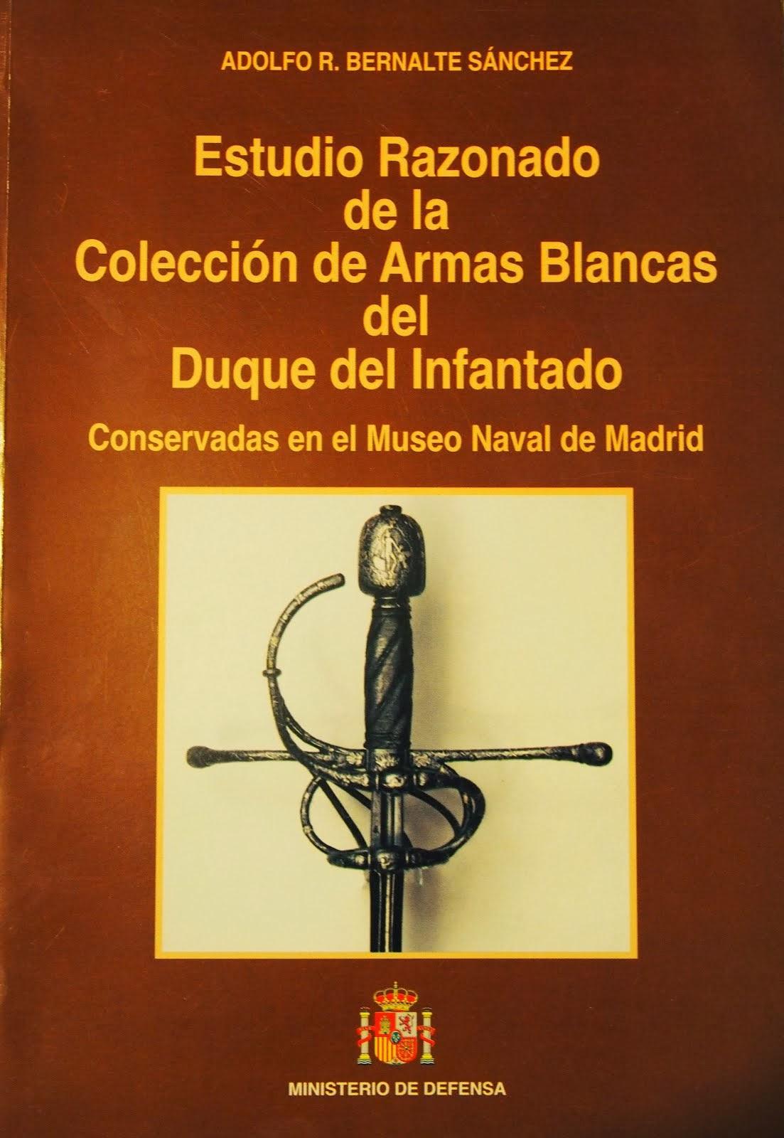 Estudio Razonado de la Colección de Armas Blancas del Duque del Infantado
