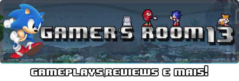 Gamer's Room13  - Gameplays, Reviews e Mais!