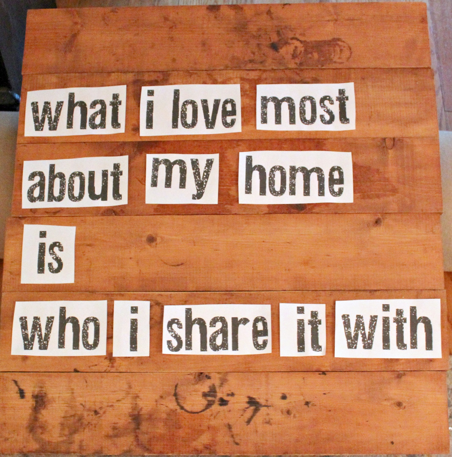 Painting Quote For House : Brooklyn Limestone: Trash to Treasure: What I Love Most Sign