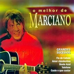 Marciano O Melhor de Frente CD Marciano – O Melhor de Marciano 2013