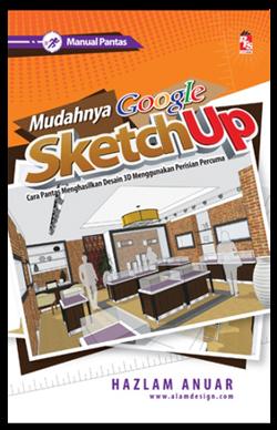 Buku Mudahnya Google SketchUp!