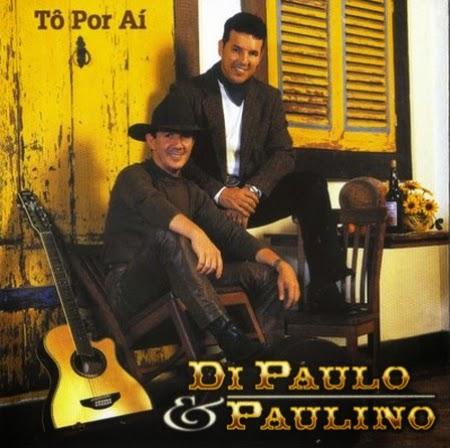 Di Paullo e Paulino - T� Por A�