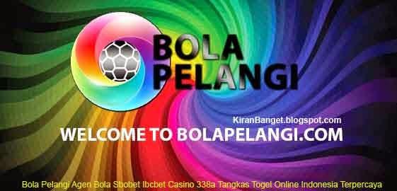 Bola Pelangi Agen Bola Sbobet Ibcbet Casino 338a Tangkas Togel Online Indonesia Terpercaya