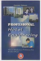 toko buku rahma: buku PROFESSIONAL HOTEL ENGINEERING, pengarang emron edison, penerbit alfabeta