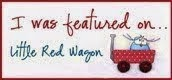 I was featured at Little Red Wagon
