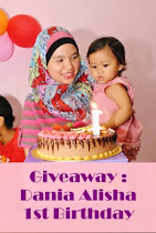 """ Giveaway : Dania Alisha 1st Birthday "" - 24 JUN 2011"