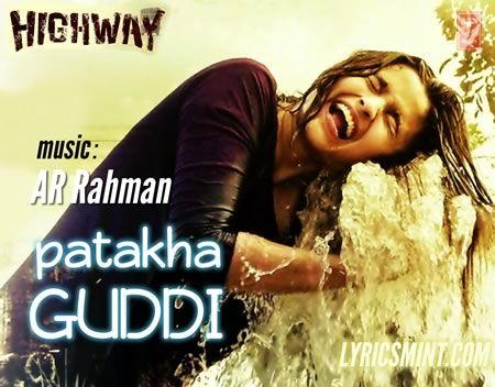 Alia Bhatt as Patakha Guddi in Highway