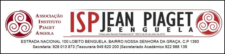 Instituto Superior Politécnico Jean Piaget de Benguela