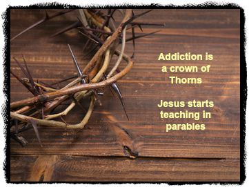 Addiction is a crown of throns