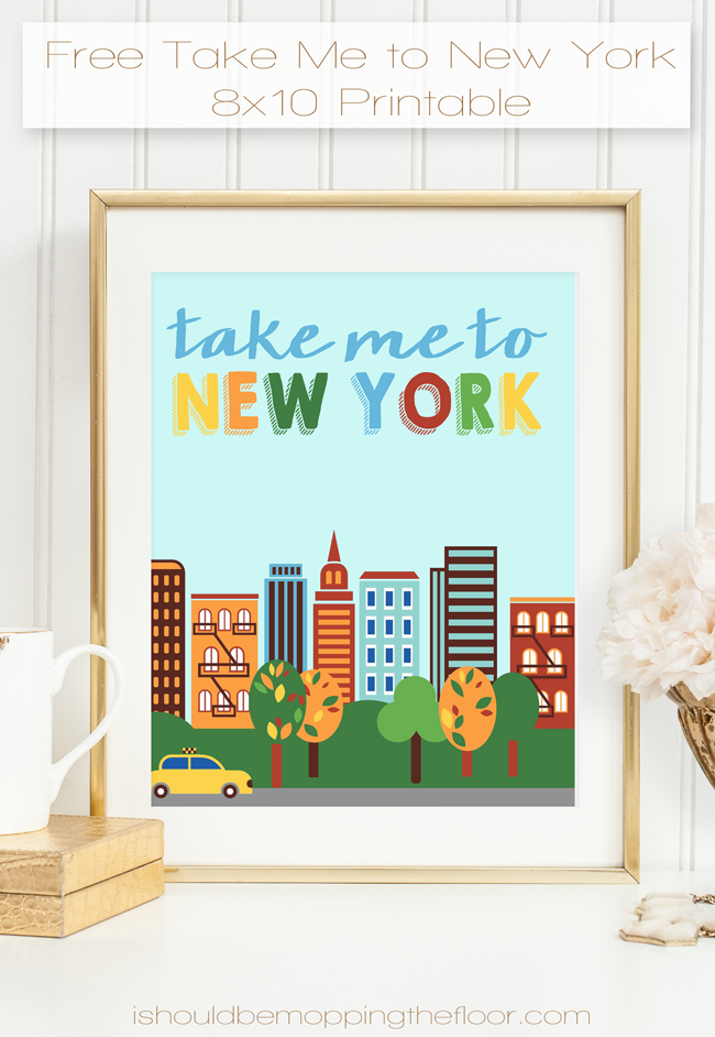 Take Me to New York Free Printable