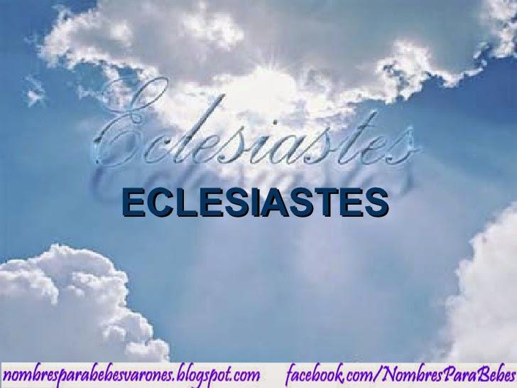 QUE SIGNIFICA EL NOMBRE ECLESIASTÉS - NOMBRES BIBLICOS