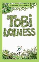 Tobi Lolness, Timothèe de Fombelle