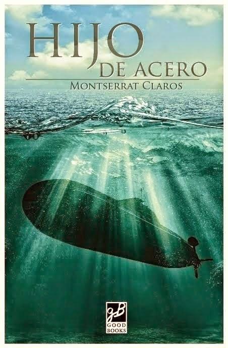Hijo de acero - Montserrat Claros (2014)