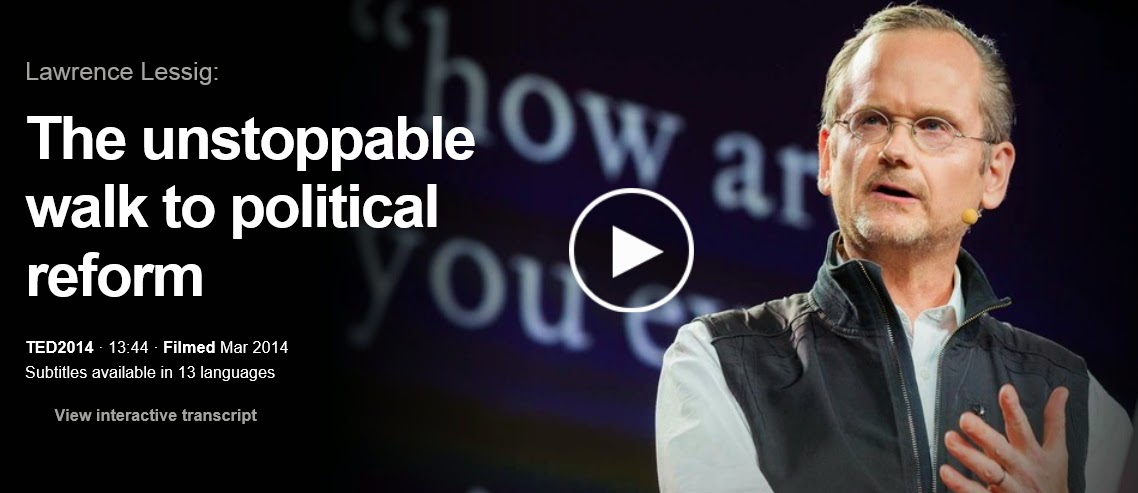 http://tedxtaipei.com/2014/04/lawrence_lessig_the_unstoppable_walk_to_political_reform/