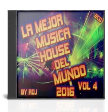 VA – La Mejor Musica House del Mundo Vol 4 [2016] [By RDj] [2cd][MG]