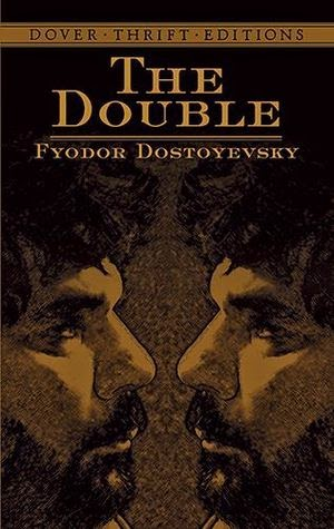 Dover Thrift Edition book cover of The Double by Fyodor Dostoyevsky