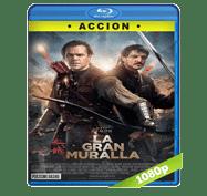 La Gran Muralla (2016) Full HD BRRip 1080p Audio Dual Latino/Ingles 5.1