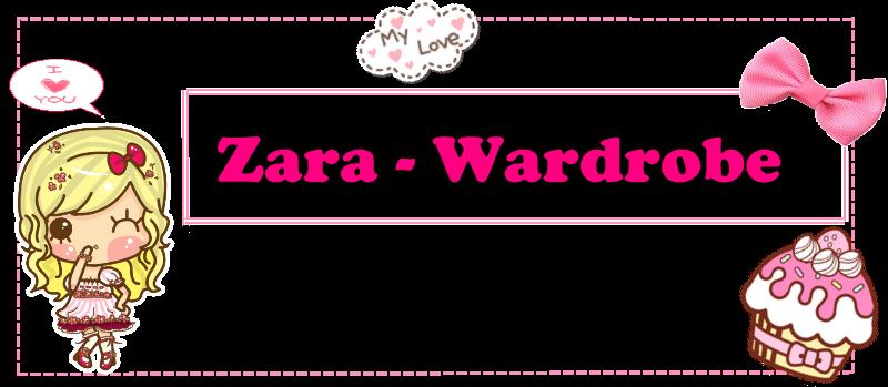 Zara Wardrobe