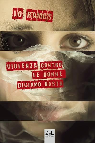 Violenza Contro Le Donne. Diciamo Basta!
