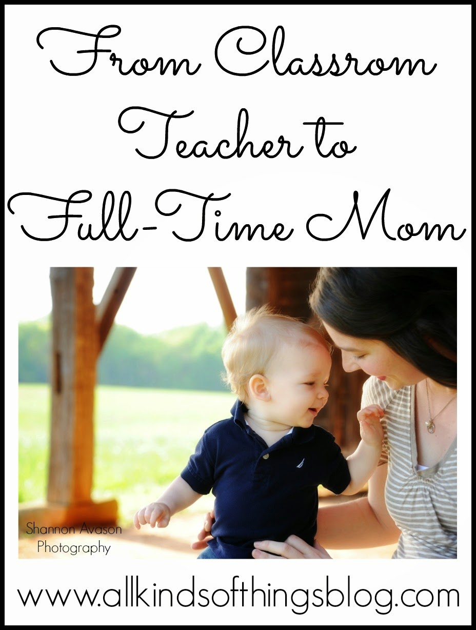 From Classroom Teacher to Full-Time Mom