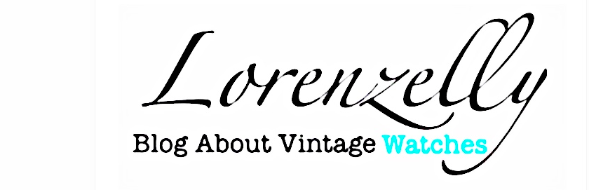 Lorenzelly Blog About Vintage Watches