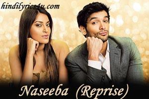 Kya Naseeba Chahe - Reprise