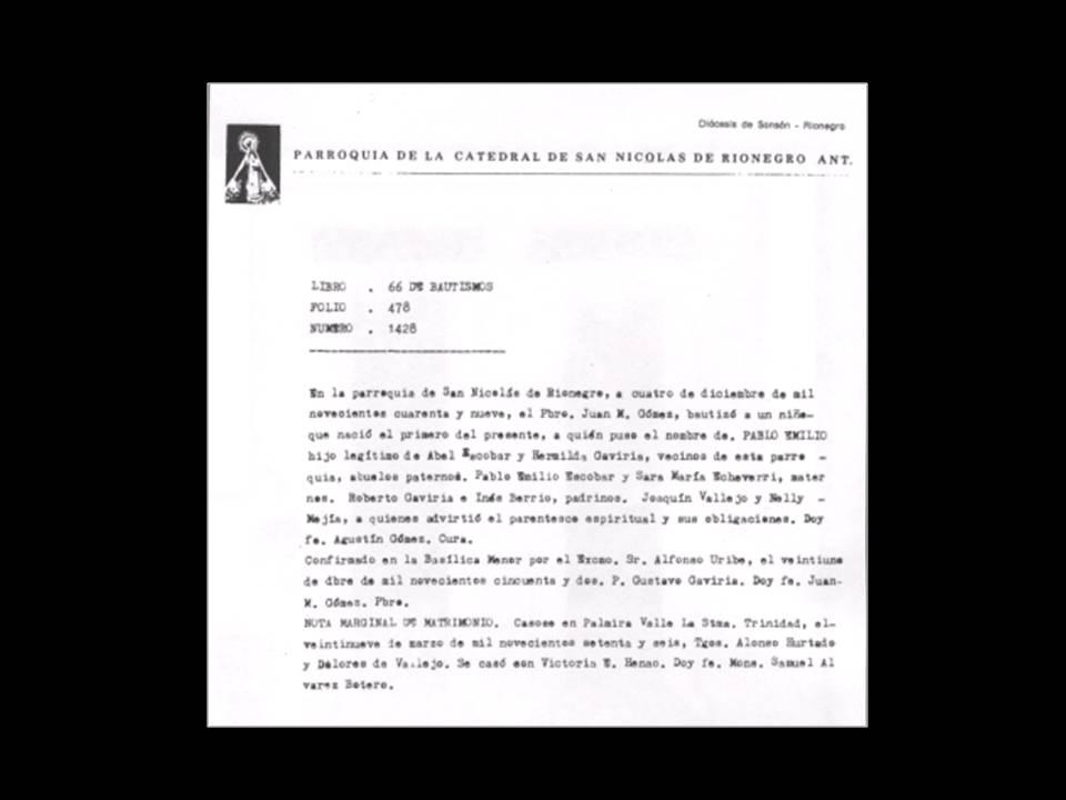 Proyecto Pablo Escobar: Partida de Bautismo y bautismo de Pablo Escobar