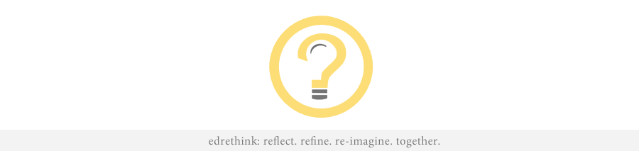 edrethink | Education Rethink