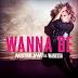"Mister Jam lança lyric-video para o hit ""Wanna Be"", parceria com Wanessa"