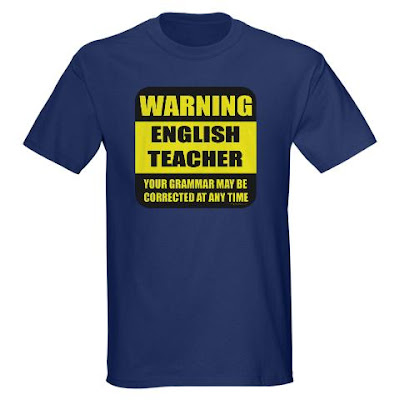 Funny, english, ela, teacher warning sign grammar