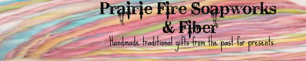 Prairie Fire Soapworks and Fiber