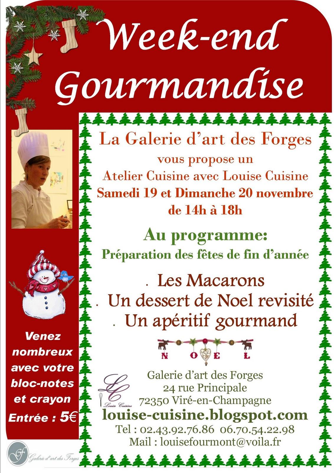 Louise cuisine week end gourmandise 19 et 20 novembre - Week end cours de cuisine ...