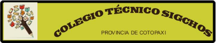 COLEGIO TÉCNICO SIGCHOS
