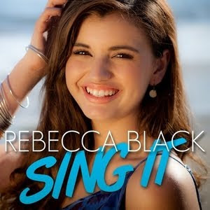 Rebecca Black - Sing It