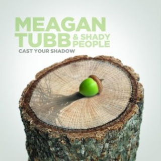 Meagan Tubb & Shady People - Cast Your Shadow 2001