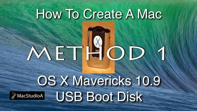 How To Create a Mac OS X Mavericks 10.9 USB Boot Disk