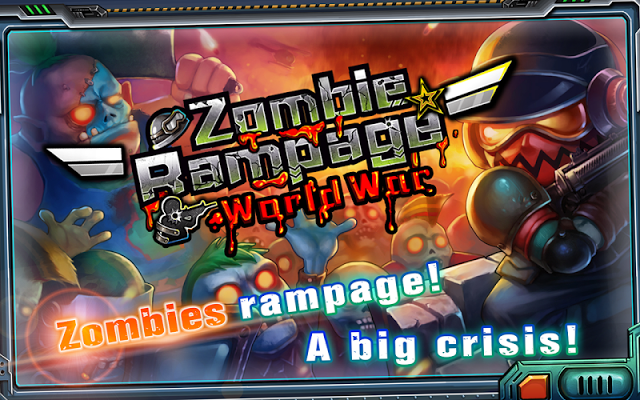 Zombie Rampage:World War Gameplay Android