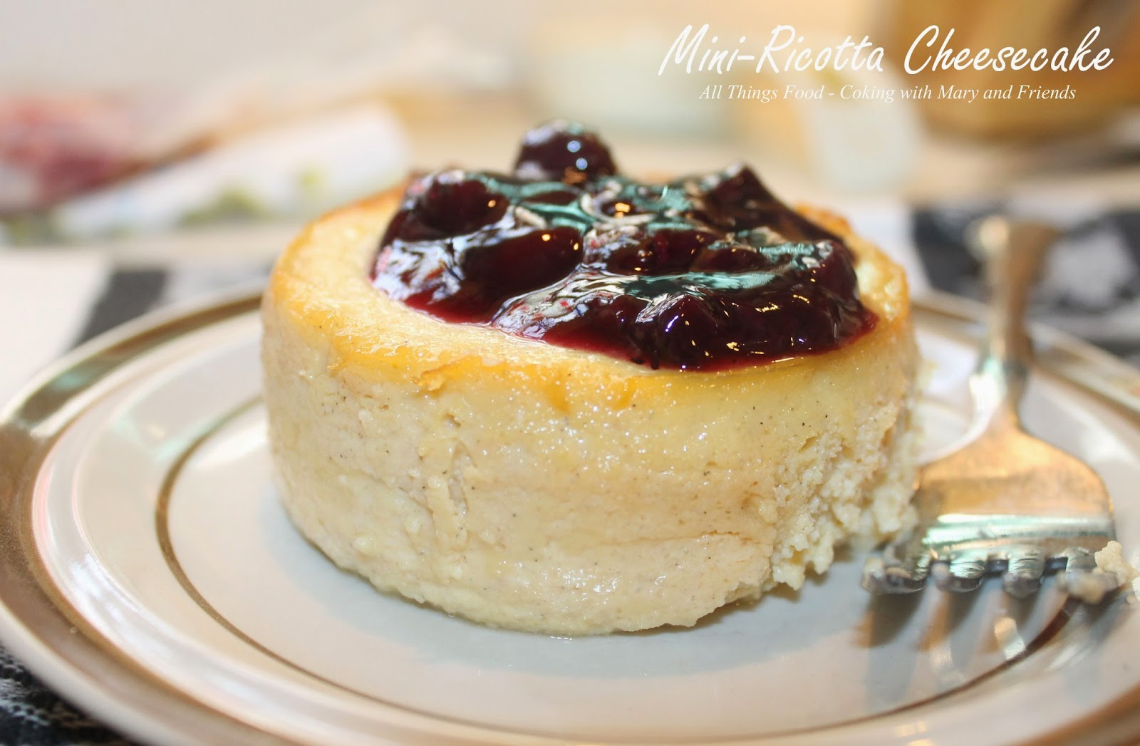 Cooking With Mary and Friends: Mini-Ricotta Cheesecakes