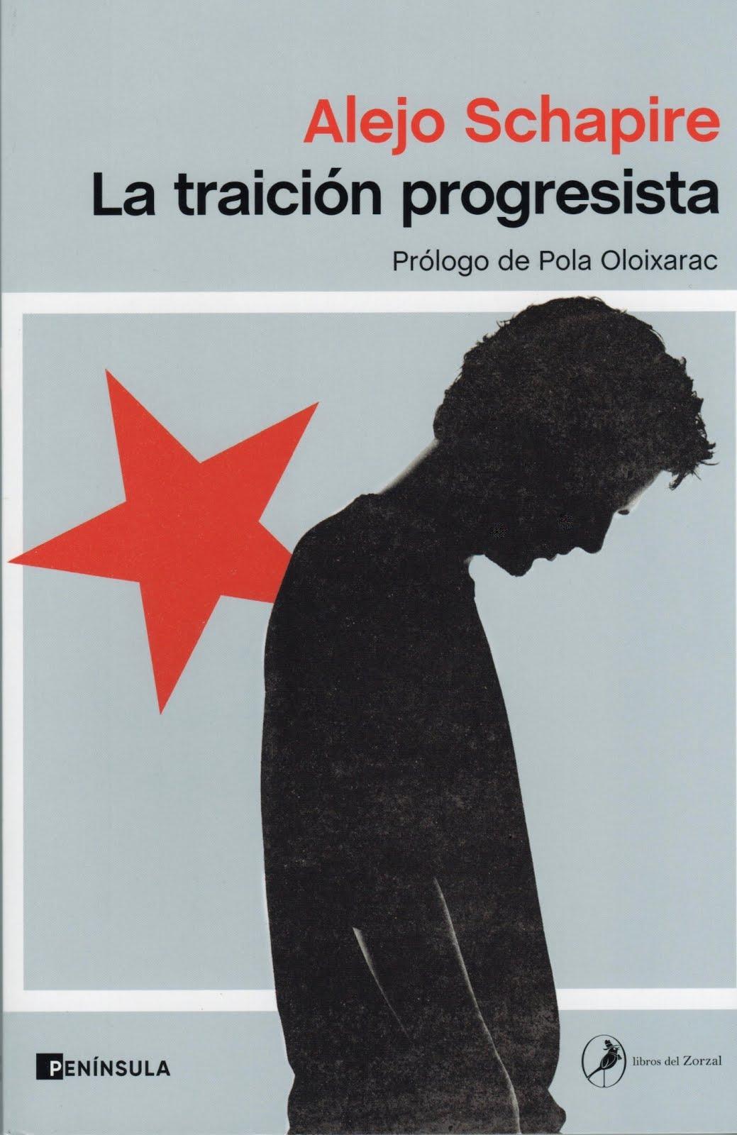 Alejo Schapire (La traición progresista)