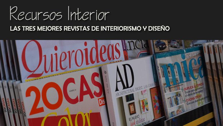 Revistas Decoracion Kiosco ~ Las tres mejores revistas de decoraci?n y dise?o en espa?ol