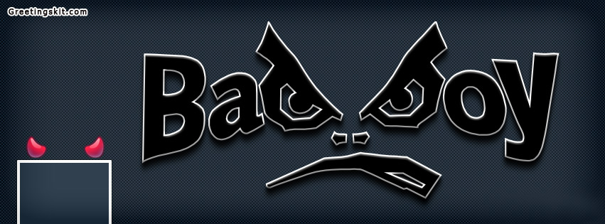 bad boy Facebook Cover