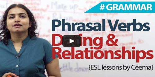 Dating & Relationship - Phrasal verbs