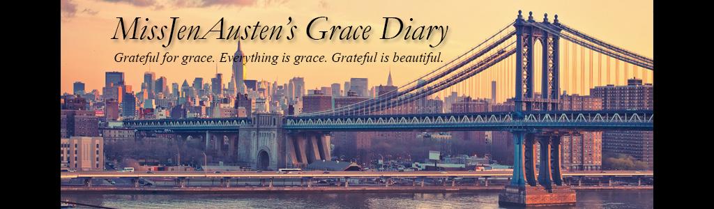 Miss JenAusten's Grace Diary