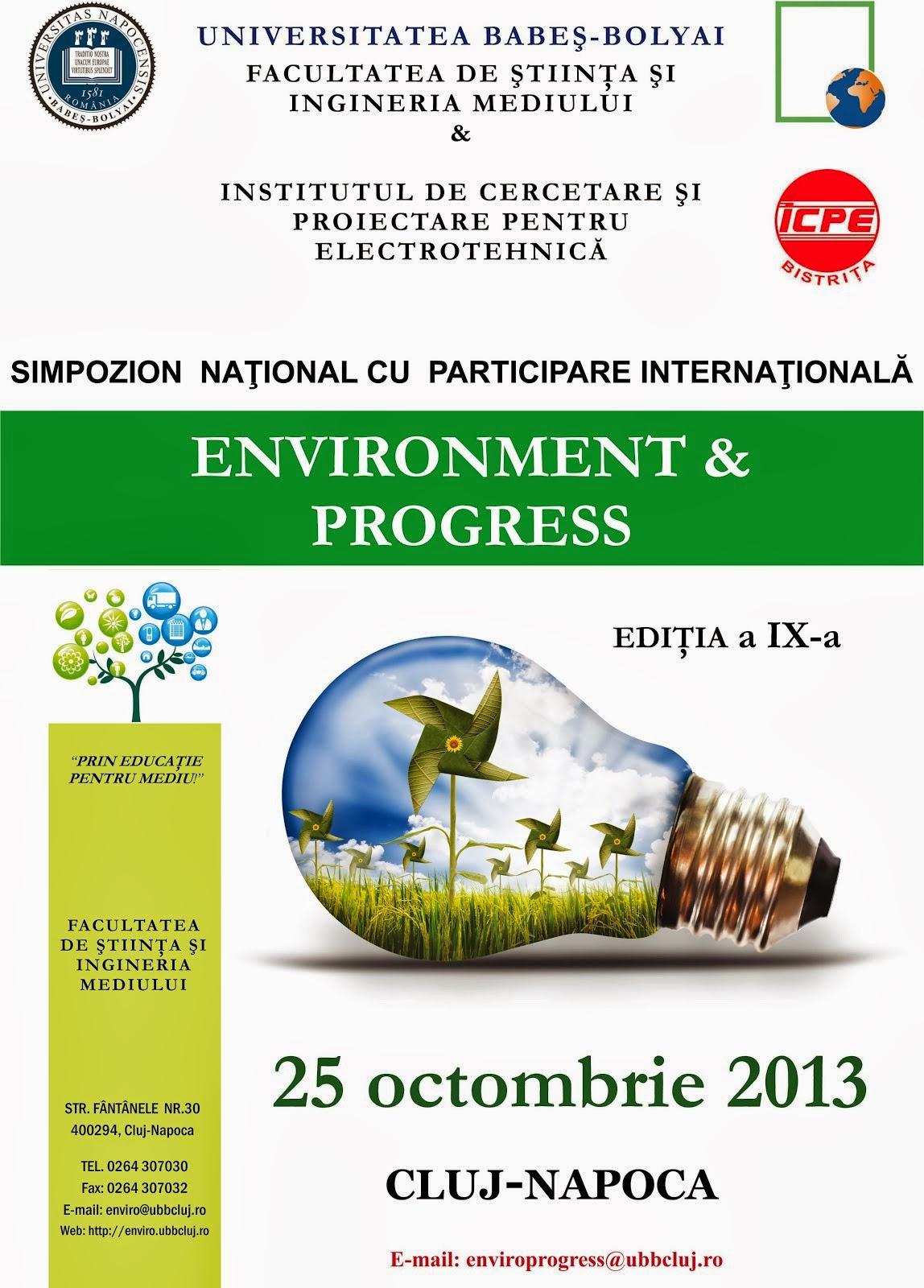 """Simpozionul național cu participare internațională """"Environment & Progress"""", Cluj-Napoca"""