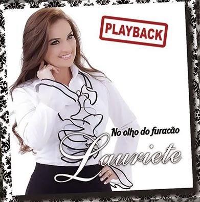 Lauriete – No Olho do Furacão (2014) Playback