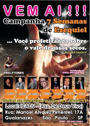 """Evento:""""7 semanas proféticas de Ezequiel-Ministração Ev.Ernani Lourenço""""..."""