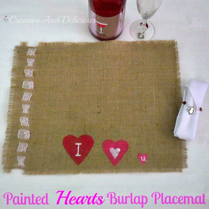 Painted Hearts Burlap Placemat - an easy DIY tutorial on painting burlap and making easy placemats   #ValentinesDay #ValentinesDay2014 #PlaceMats #Burlap