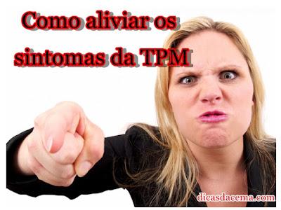 Como-aliviar-os-sintomas-da-TPM-dicasdacema-1
