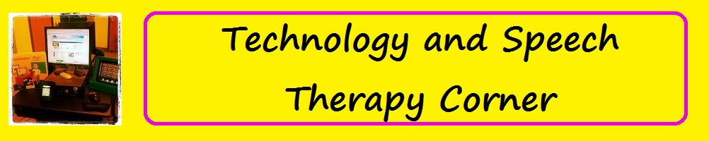 Technology and Speech Therapy Corner